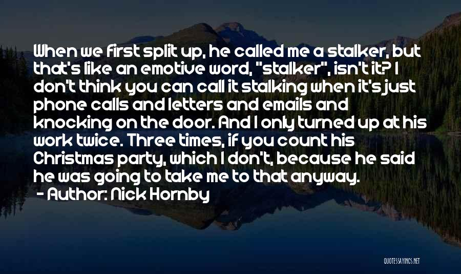 A Love That Hurts Quotes By Nick Hornby