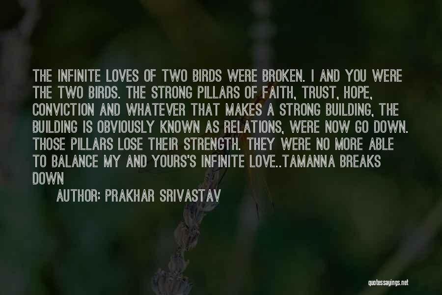 A Love That Hurts Quotes By Prakhar Srivastav
