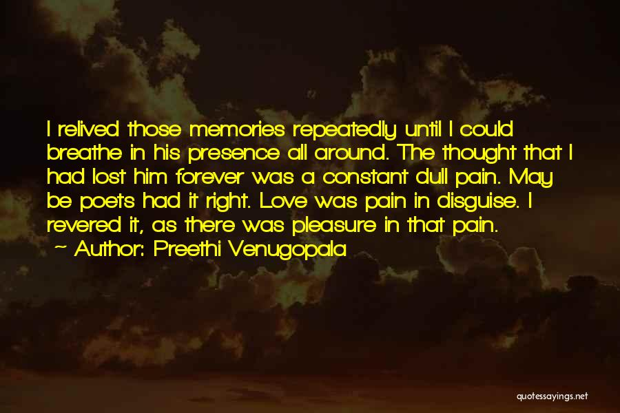 A Love That Hurts Quotes By Preethi Venugopala