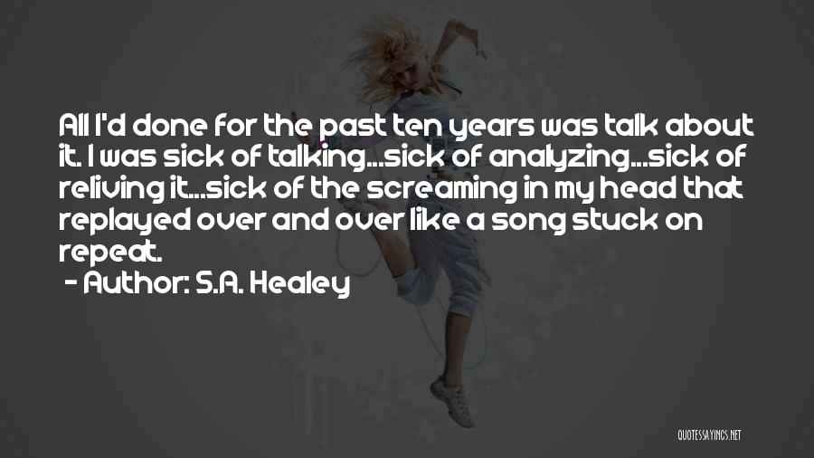 A Love That Hurts Quotes By S.A. Healey