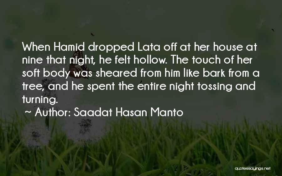 A Love That Hurts Quotes By Saadat Hasan Manto