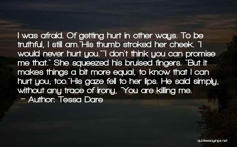 A Love That Hurts Quotes By Tessa Dare