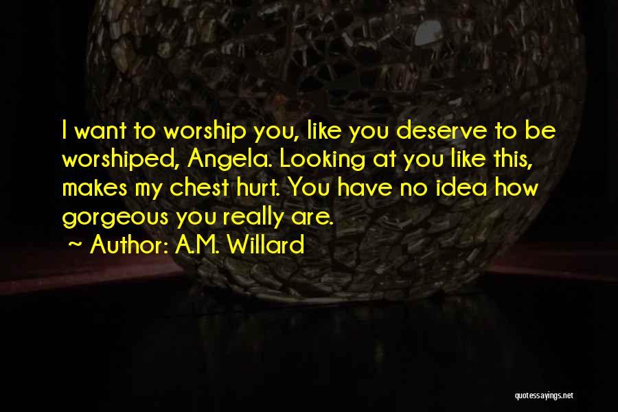 A.M. Willard Quotes 1121715