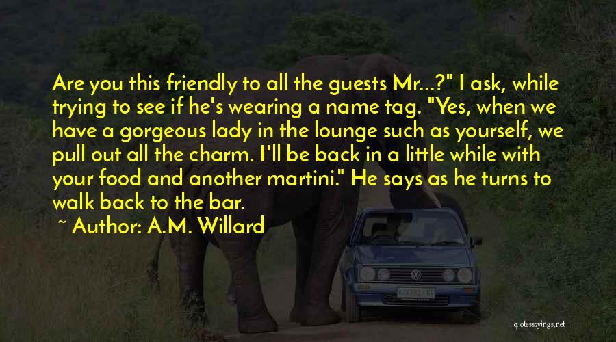 A.M. Willard Quotes 1264125