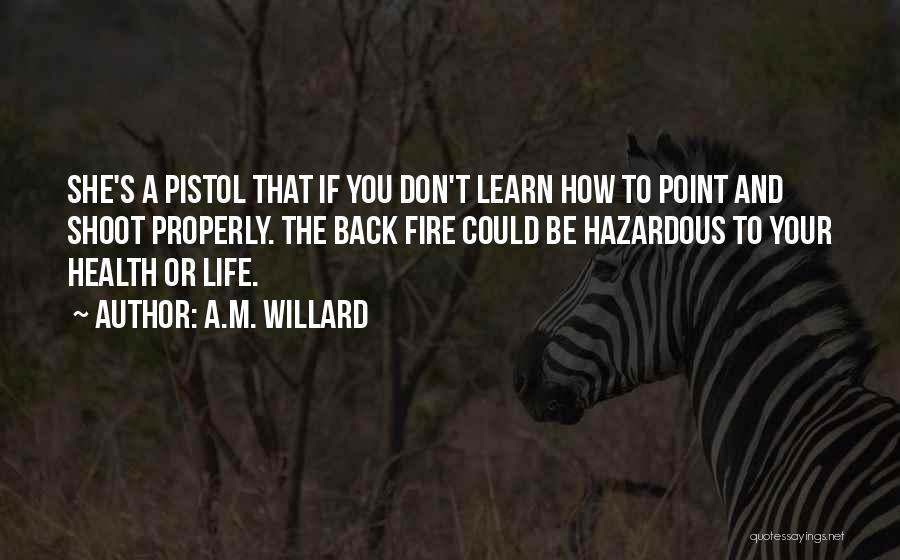 A.M. Willard Quotes 144878