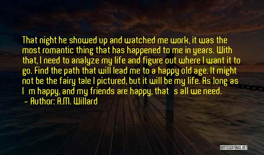 A.M. Willard Quotes 1514331