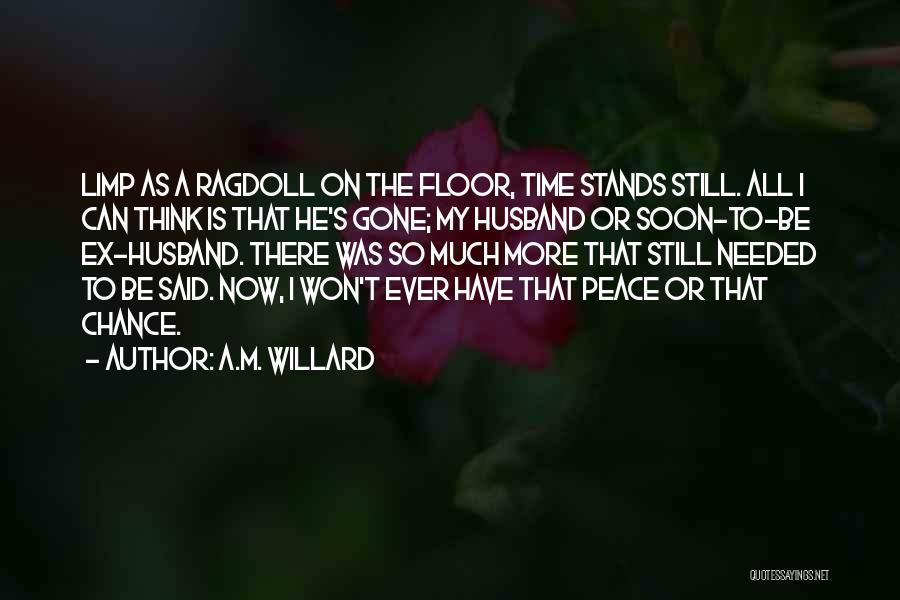 A.M. Willard Quotes 1553772