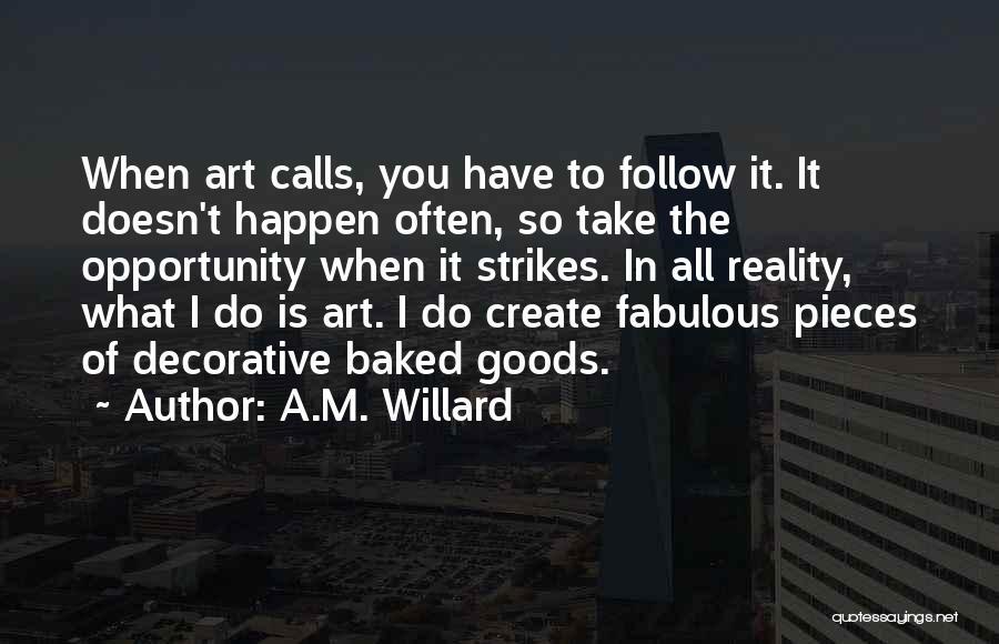 A.M. Willard Quotes 1570028