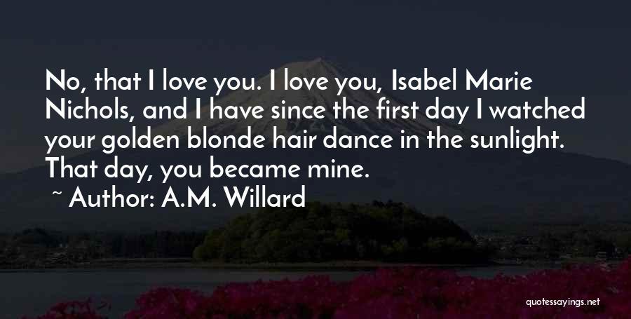 A.M. Willard Quotes 1581100