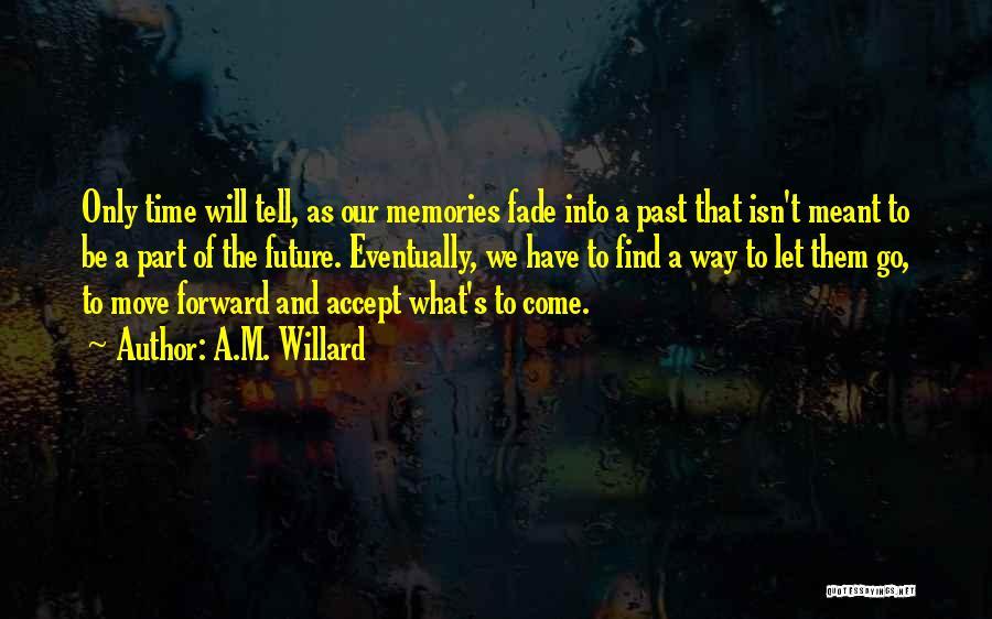 A.M. Willard Quotes 2169289