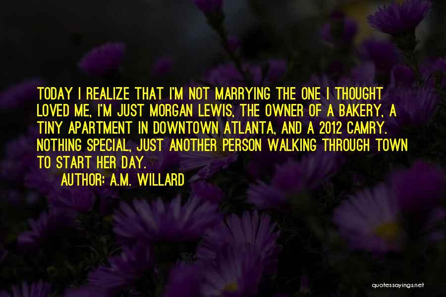A.M. Willard Quotes 589617