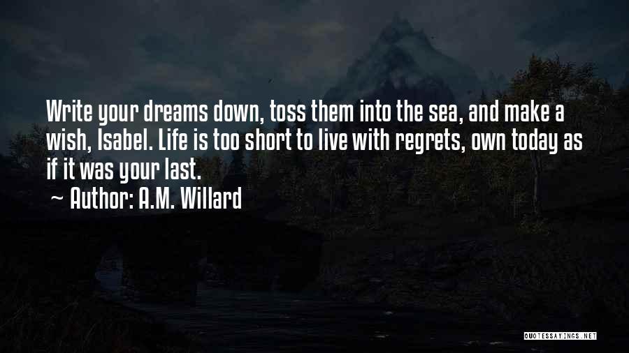 A.M. Willard Quotes 972522