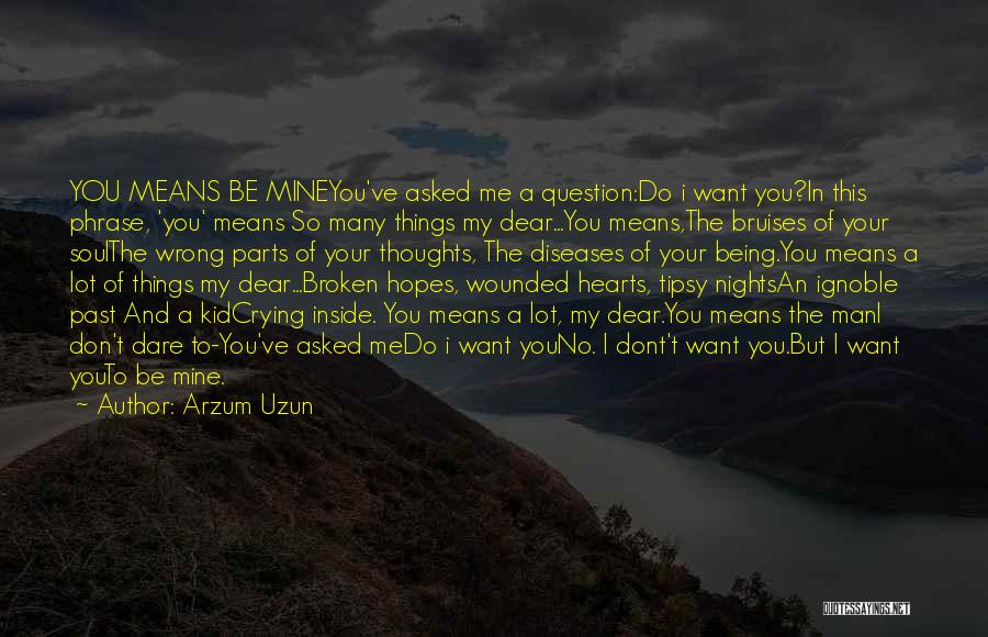 A Man Crying Quotes By Arzum Uzun