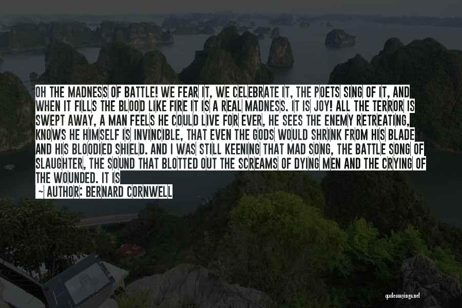 A Man Crying Quotes By Bernard Cornwell