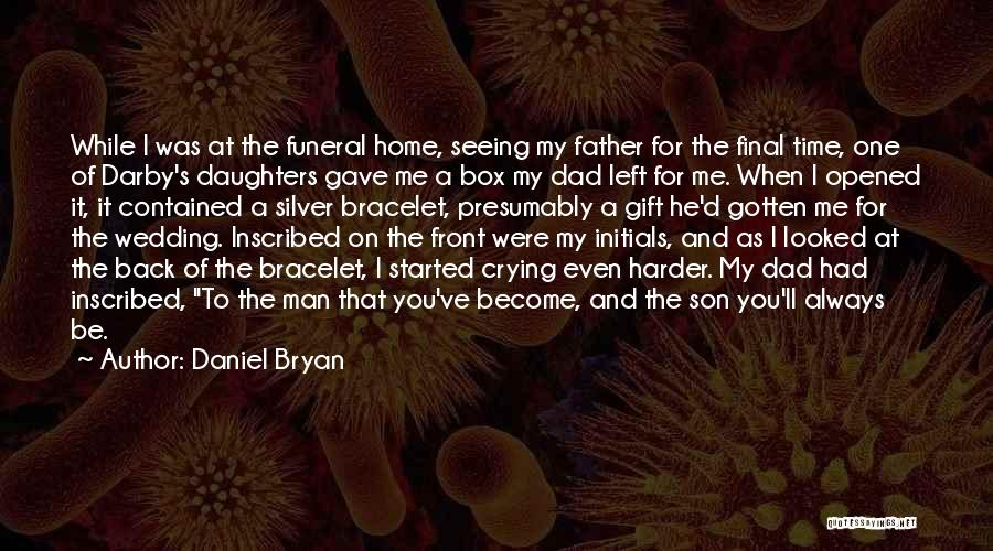 A Man Crying Quotes By Daniel Bryan