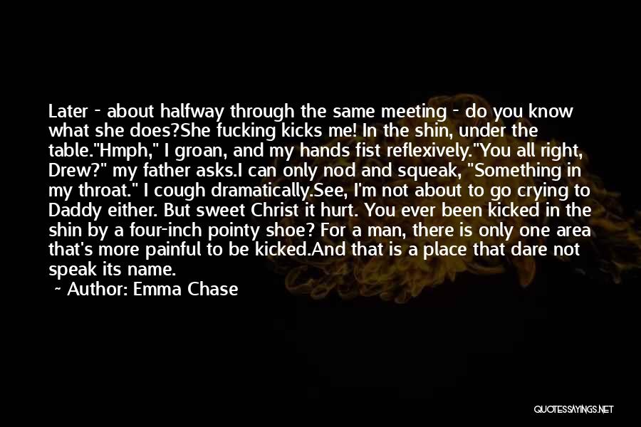 A Man Crying Quotes By Emma Chase