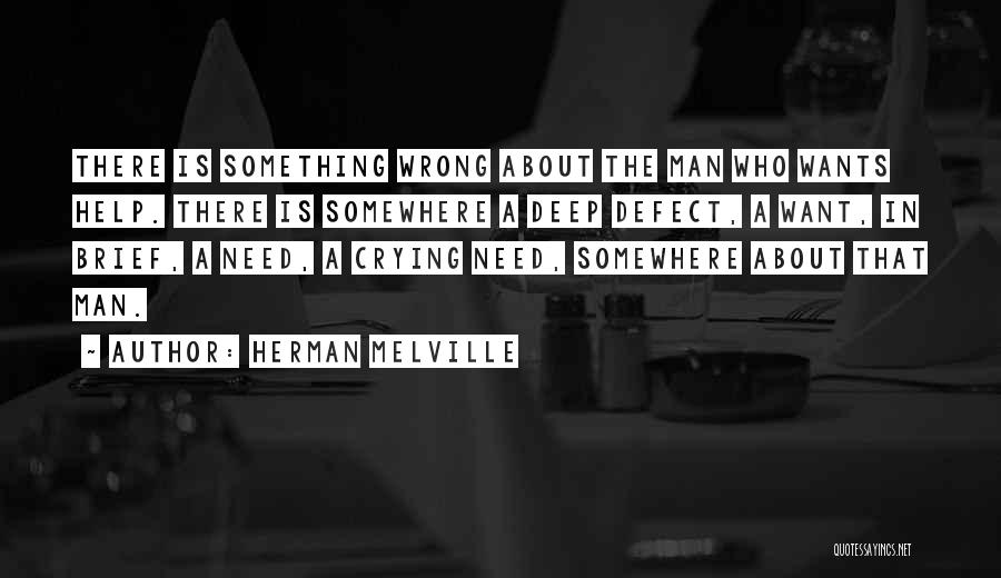 A Man Crying Quotes By Herman Melville