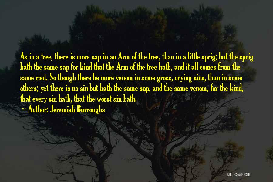 A Man Crying Quotes By Jeremiah Burroughs