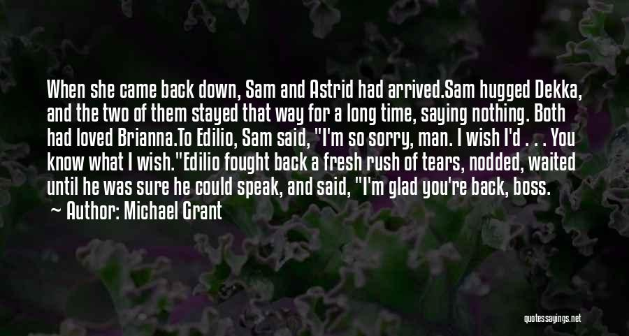 A Man Crying Quotes By Michael Grant