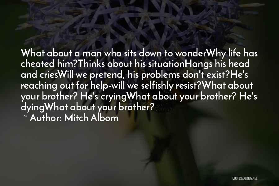 A Man Crying Quotes By Mitch Albom
