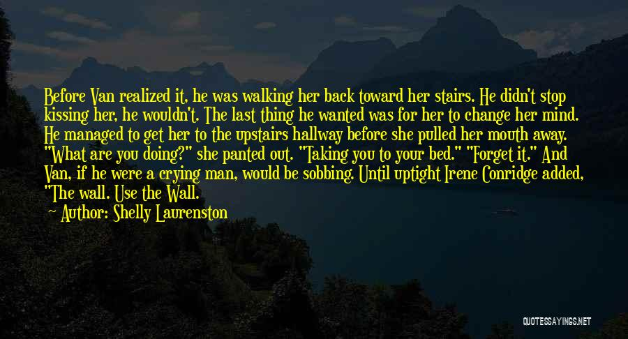 A Man Crying Quotes By Shelly Laurenston