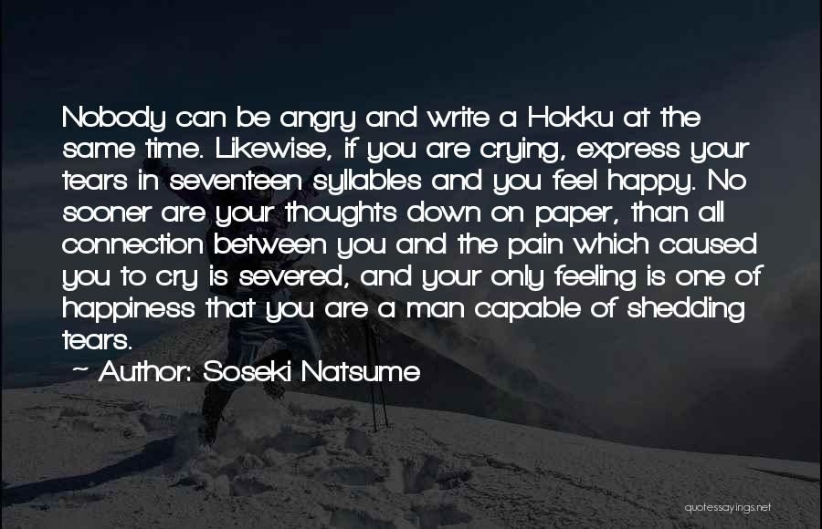 A Man Crying Quotes By Soseki Natsume