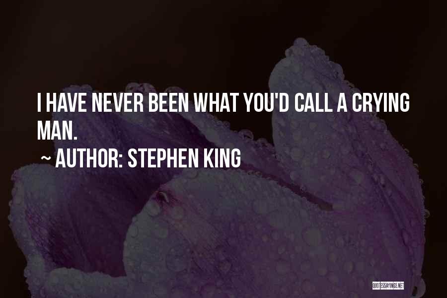 A Man Crying Quotes By Stephen King