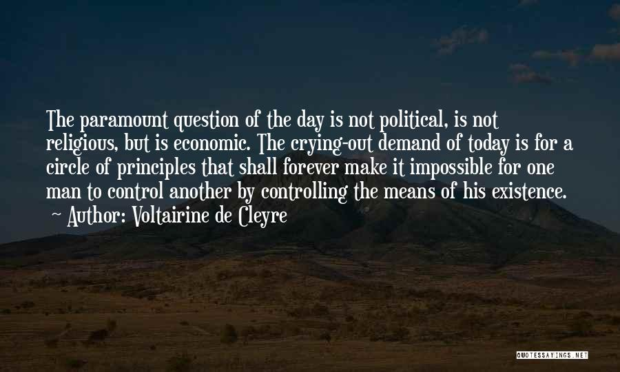 A Man Crying Quotes By Voltairine De Cleyre