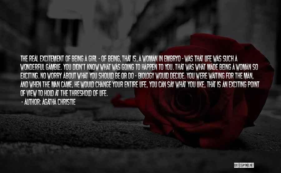 A Man In Your Life Quotes By Agatha Christie