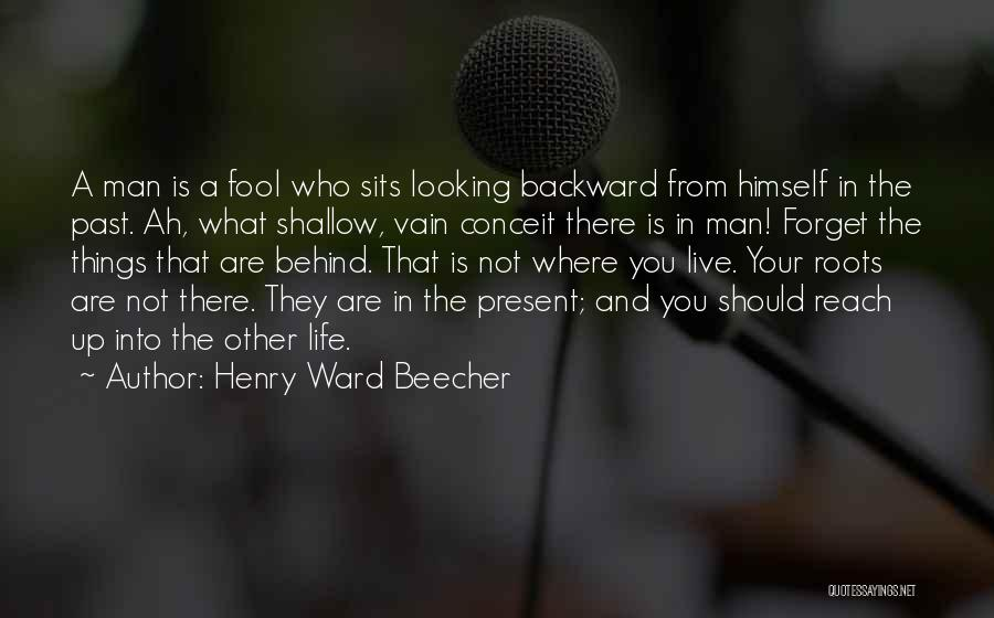 A Man In Your Life Quotes By Henry Ward Beecher