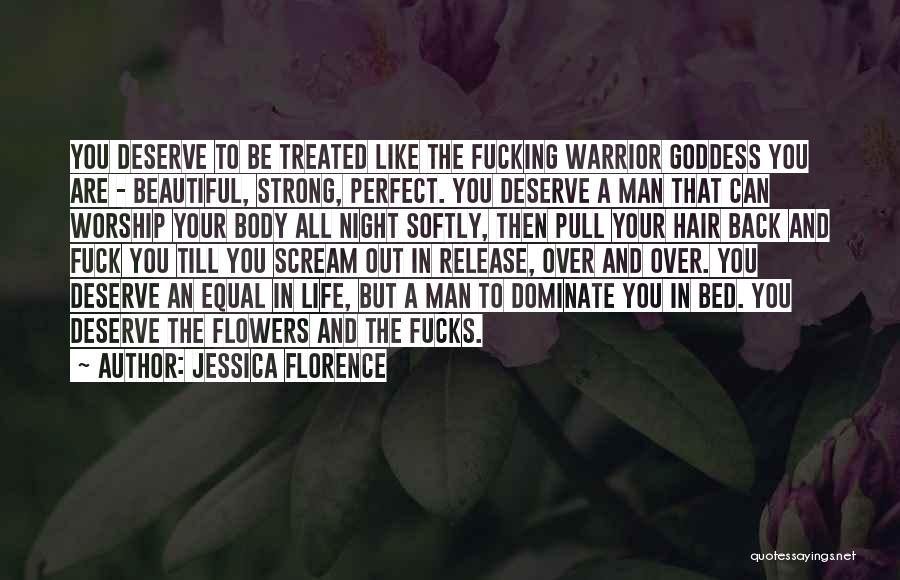 A Man In Your Life Quotes By Jessica Florence