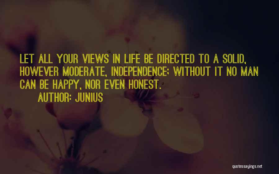 A Man In Your Life Quotes By Junius