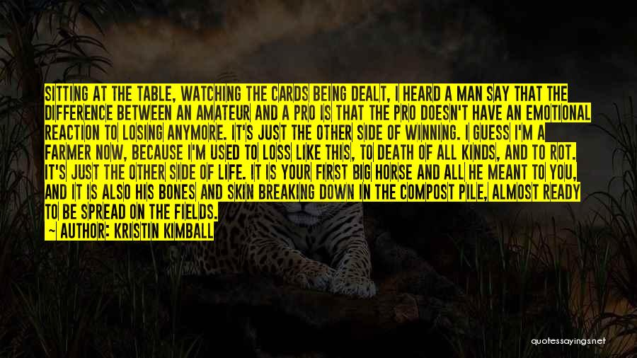 A Man In Your Life Quotes By Kristin Kimball