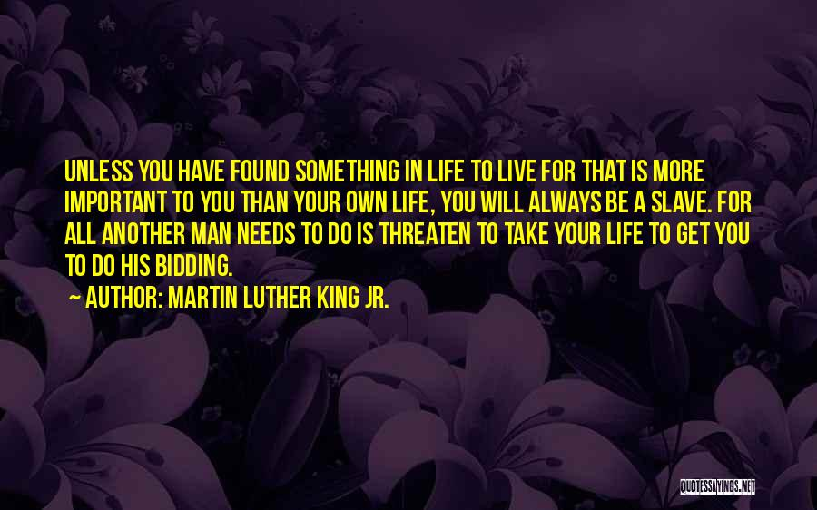 A Man In Your Life Quotes By Martin Luther King Jr.