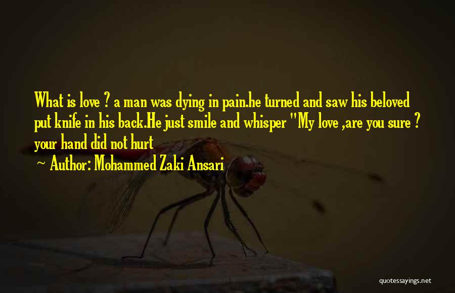 A Man In Your Life Quotes By Mohammed Zaki Ansari
