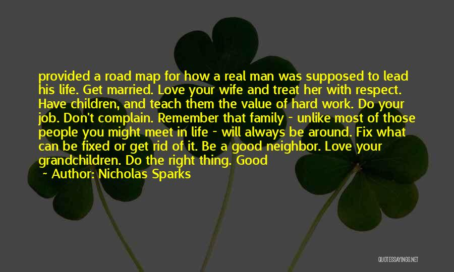 A Man In Your Life Quotes By Nicholas Sparks