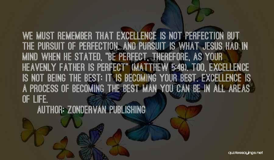 A Man In Your Life Quotes By Zondervan Publishing