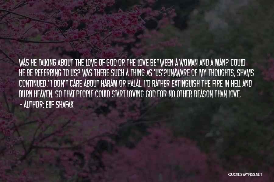 A Man Loving A Woman Quotes By Elif Shafak