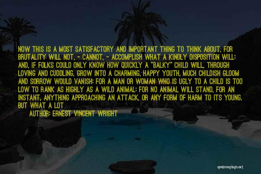 A Man Loving A Woman Quotes By Ernest Vincent Wright