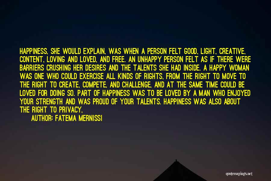 A Man Loving A Woman Quotes By Fatema Mernissi