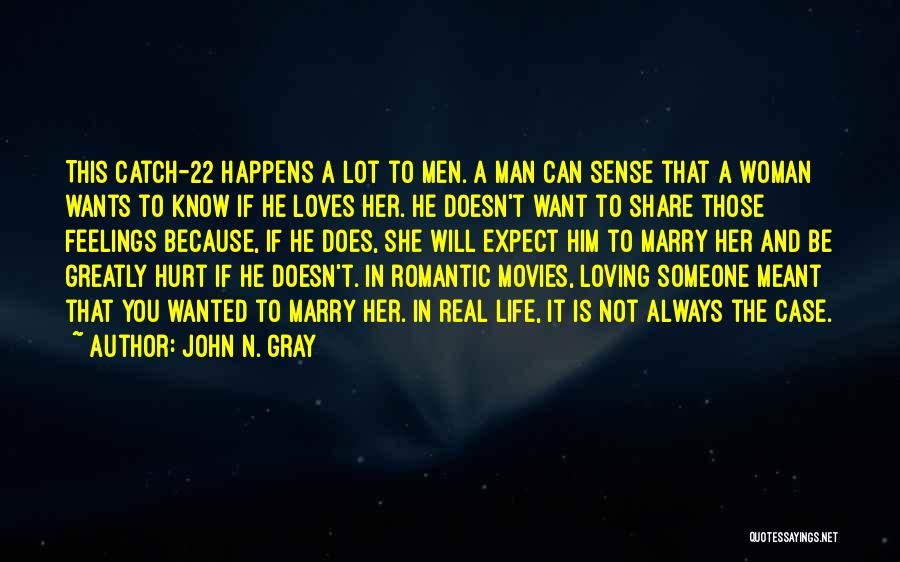 A Man Loving A Woman Quotes By John N. Gray