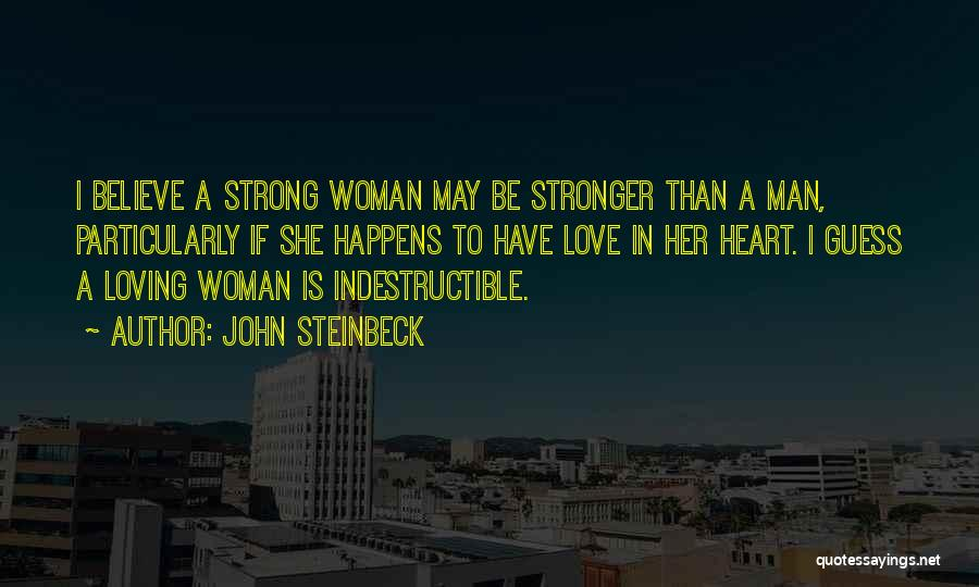 A Man Loving A Woman Quotes By John Steinbeck