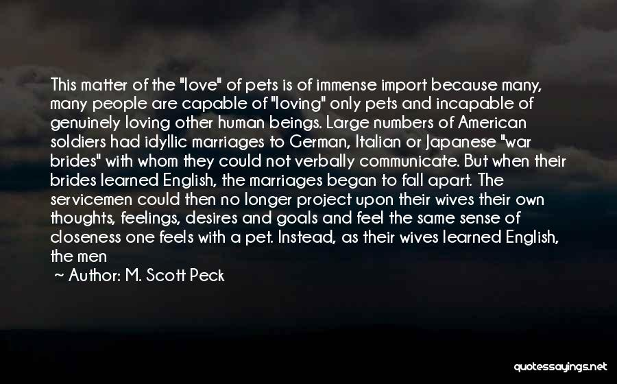 A Man Loving A Woman Quotes By M. Scott Peck
