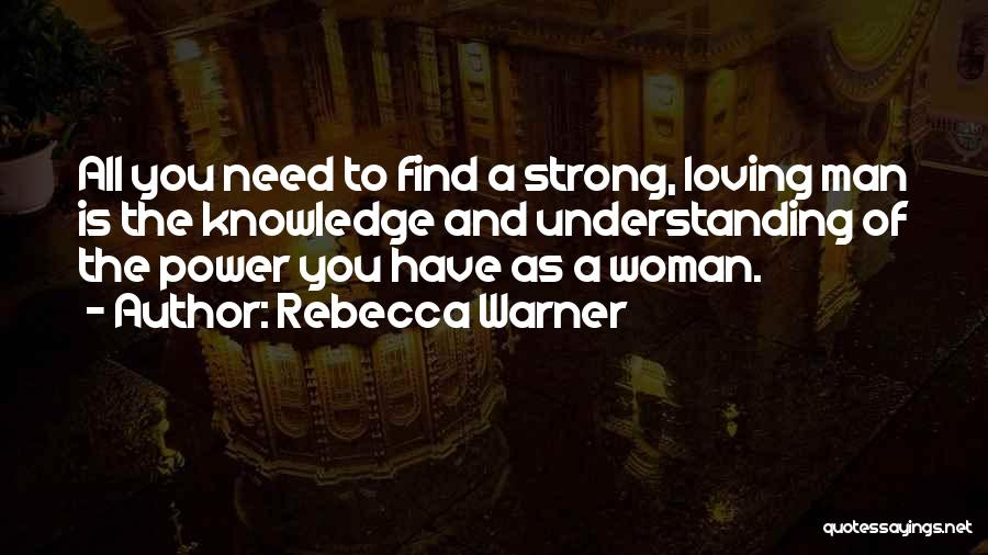 A Man Loving A Woman Quotes By Rebecca Warner
