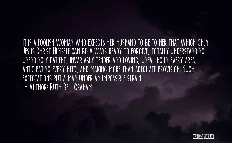 A Man Loving A Woman Quotes By Ruth Bell Graham