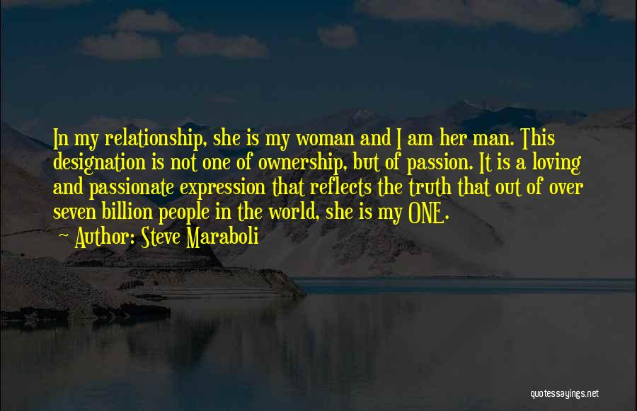 A Man Loving A Woman Quotes By Steve Maraboli