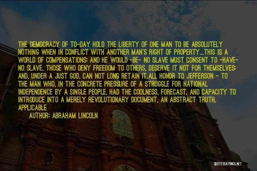 A Man Of Honor Quotes By Abraham Lincoln