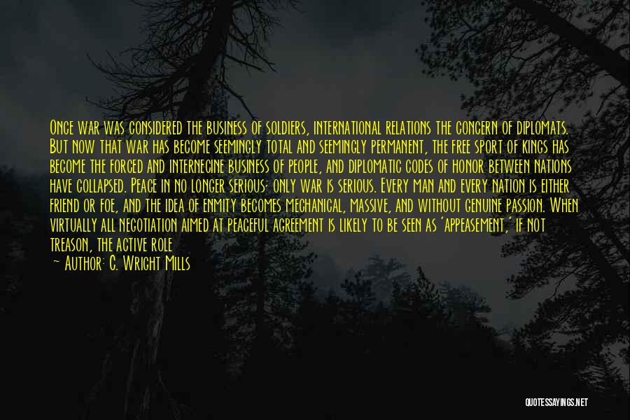 A Man Of Honor Quotes By C. Wright Mills