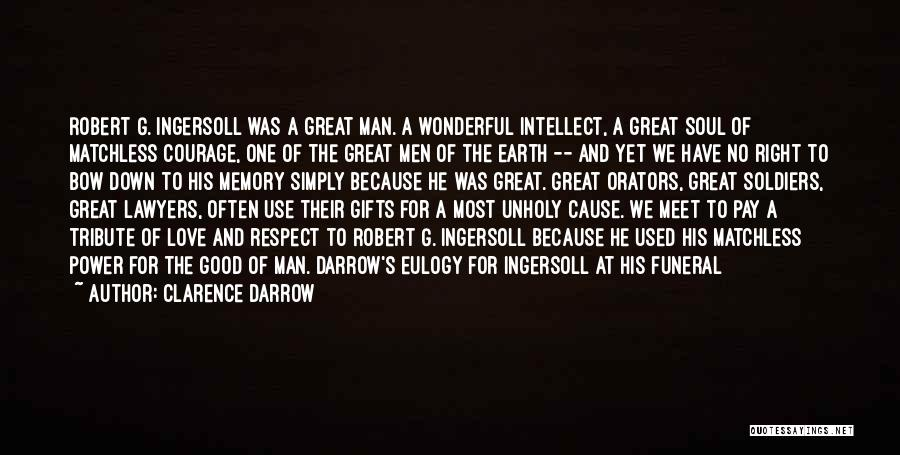 A Man Of Honor Quotes By Clarence Darrow