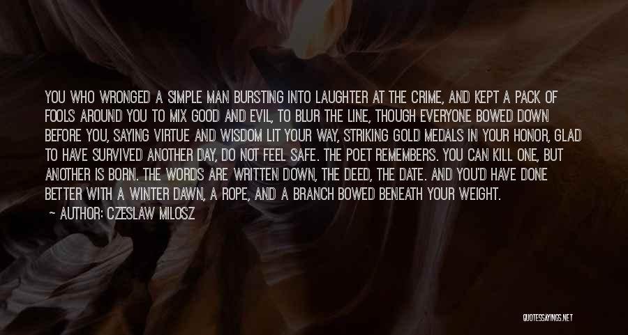 A Man Of Honor Quotes By Czeslaw Milosz